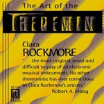 Clara Rockmore, The Art of the Theremin