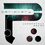 Periphery, Juggernaut: Omega