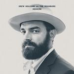 Drew Holcomb & The Neighbors, Medicine