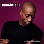 Roachford, The Beautiful Moment