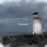 Atlas Losing Grip, Currents