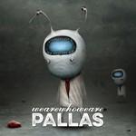 Pallas, Wearewhoweare