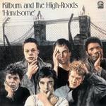 Kilburn and The High Roads, Handsome
