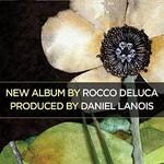Rocco Deluca, Rocco DeLuca