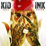 Kid Ink, Full Speed