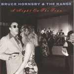 Bruce Hornsby & The Range, A Night On The Town