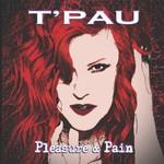 T'Pau, Pleasure & Pain