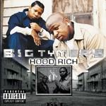 Big Tymers, Hood Rich