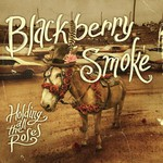 Blackberry Smoke, Holding All the Roses