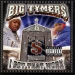 Big Tymers, I Got That Work