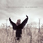 Gretchen Peters, Blackbirds