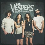 The Vespers, Sisters and Brothers