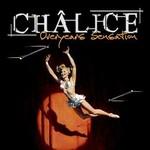 Chalice, Overyears Sensation