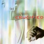 F.O.D., Crucified