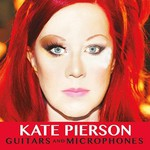 Kate Pierson, Guitars and Microphones