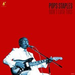 Pops Staples, Don't Lose This