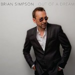 Brian Simpson, Out Of A Dream