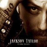 Jackson Taylor, Dark Days