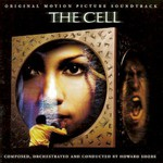 Howard Shore, The Cell