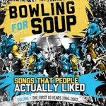 Bowling for Soup, Songs People Actually Liked - Volume 1 - The First 10 Years (1994-2003)