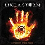 Like a Storm, Awaken The Fire
