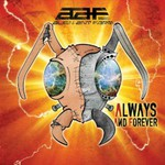 Alien Ant Farm, Always and Forever