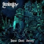 Necrowretch, Putrid Death Sorcery