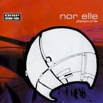 Nor Elle, Phantom Of Life