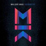 Mallory Knox, Asymmetry