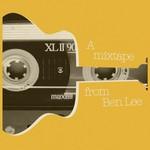 Ben Lee, A Mixtape From Ben Lee