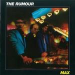 The Rumour, Max