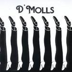 D'Molls, D'Molls