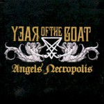 Year of the Goat, Angels' Necropolis