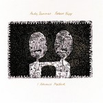 Andy Summers & Robert Fripp, I Advance Masked