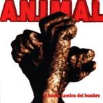 A.N.I.M.A.L., El Nuevo Camino Del Hombre