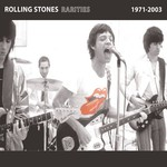 The Rolling Stones, Rarities 1971-2003 mp3