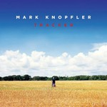 Mark Knopfler, Tracker