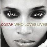 Z-Star, Who Loves Lives