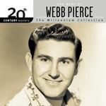 Webb Pierce, 20th Century Masters - The Millennium Collection: The Best of Webb Pierce