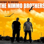 The Nimmo Brothers, Brother To Brother