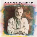 Kenny Rogers, They Don't Make Them Like They Used To mp3