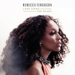 Rebecca Ferguson, Lady Sings the Blues