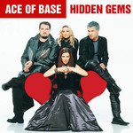 Ace of Base, Hidden Gems