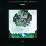John Abercrombie, Dave Holland and Jack DeJohnette, Gateway
