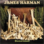 James Harman, Bonetime mp3