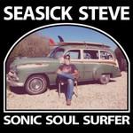 Seasick Steve, Sonic Soul Surfer