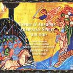 Hesperion XXI, Esprit d'Armenie / Armenian Spirit