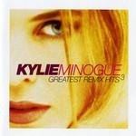 Kylie Minogue, Greatest Remix Hits, Volume 3