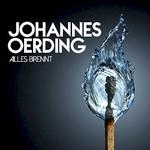 Johannes Oerding, Alles Brennt