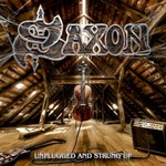 Saxon, Unplugged And Strung Up